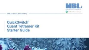 QuickSwitch™ Quant Tetramer Kit Starter Guide